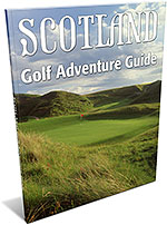 Scotland Golf Adventure Guide